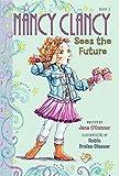 Fancy Nancy: Nancy Clancy Sees the Future (Nancy Clancy, 3)
