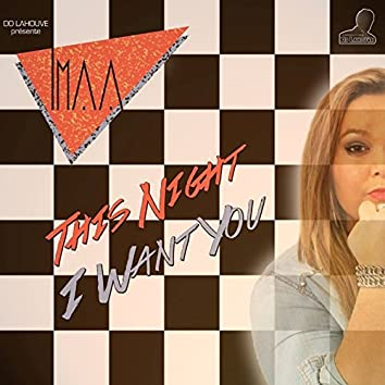 This Night - I Want You