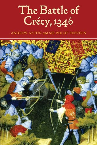 The Battle of Crécy, 1346 (Warfare in History) (Volume 22)