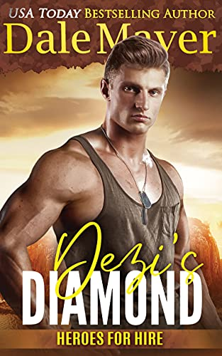 Dezi's Diamond: A SEALs of Honor World Novel (Heroes for Hire Book 18)