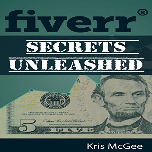Fiverr Secrets Unleashed audiobook cover art