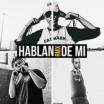 Hablan de Mi (Remix)
