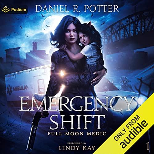 Emergency Shift: Full Moon Medic, Book 1