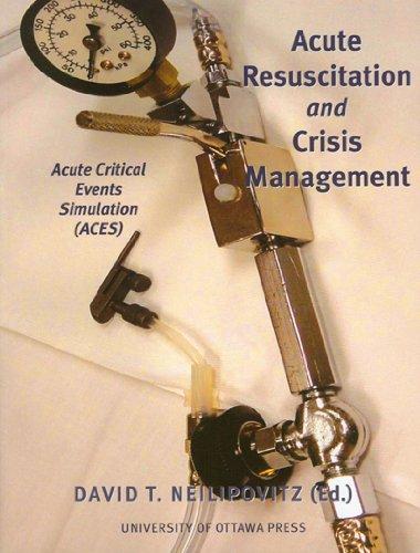 Acute Resuscitation and Crisis Management: Acute Critical Events Simulation (ACES) (NONE)