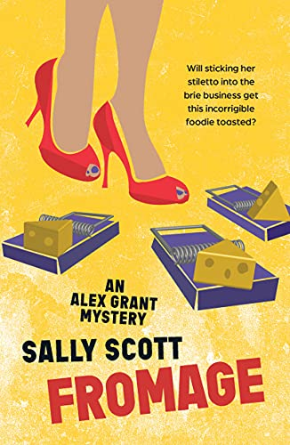 Fromage by [Sally Scott]