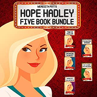 Hope Hadley Five Book Bundle                   By:                                                                                                                                 Meredith Potts                               Narrated by:                                                                                                                                 Rachel Carr                      Length: 10 hrs and 49 mins     18 ratings     Overall 3.9