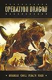 Operation Dragon (English Edition)
