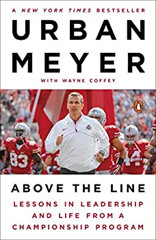 Above the Line  Lessons in Leadership and Life from a Championship Program