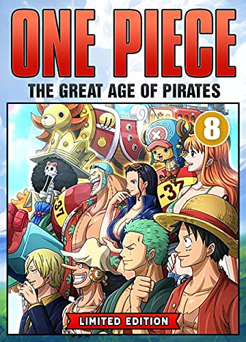 The Great Age Of Pirates: Book 8 New 2021 Adventure Action Shonen Manga Comic For Kids Great One Piece (English Edition)