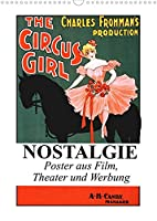 NOSTALGIE Poster aus Film, Theater und Werbung (Wandkalender 2022 DIN A3 hoch): Nostalgische Poster aus der guten alten Zeit (Monatskalender, 14 Seiten )