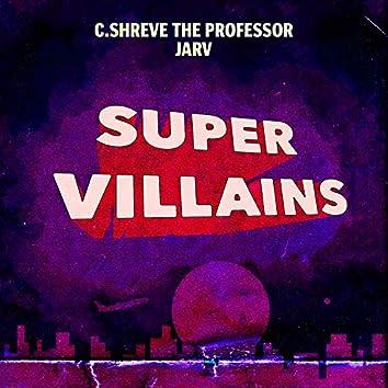Super Villains (feat. Jarv)