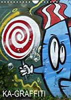 KA- GRAFFITI (Wandkalender 2022 DIN A4 hoch): Eine Graffiti-Entdeckungsreise in Karlsruhe (Monatskalender, 14 Seiten )