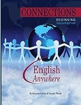 Connections Series - Beginning - Teacher: Beginning Connections Teacher Edition (Volume 1)