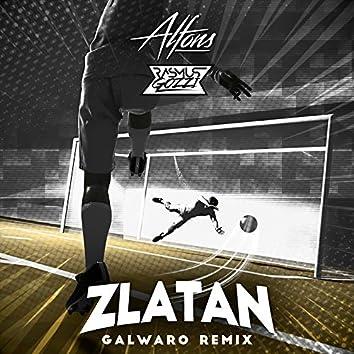 Zlatan (Galwaro Remix)