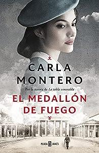 El medallón de fuego par Carla Montero