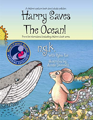 Harry Saves The Ocean: Teaching children about sea pollution and recycling. (Harry The Happy Mouse Book 5) (English Edition)