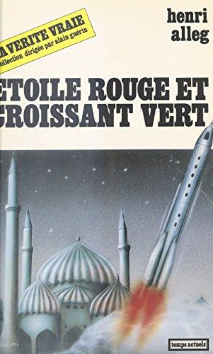 Étoile rouge et croissant vert (La vérité vraie) (French Edition)