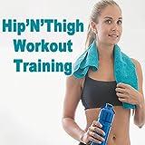Hip'n'thigh Workout Training