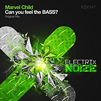 Can You Feel The Bass?