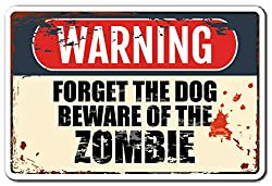 Image: Tamengi Forget The Dog Beware of The Zombie Decal Apocalypse Animal title=