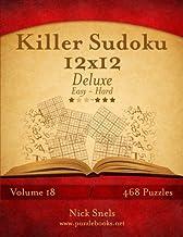 Killer Sudoku 12x12 Deluxe - Easy to Hard - Volume 18 - 468 Puzzles