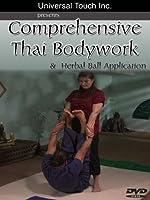 Comprehensive Thai Bodywork & Herbal Ball Application by Margie Meshew ( Instructor) & Ari Jason (Model)