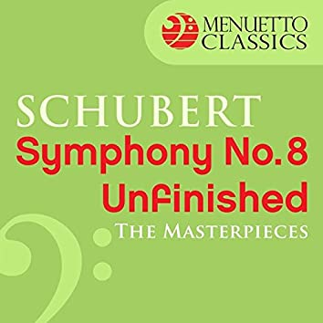 """The Masterpieces - Schubert: Symphony No. 8 in B Minor, D. 759 """"Unfinished"""""""