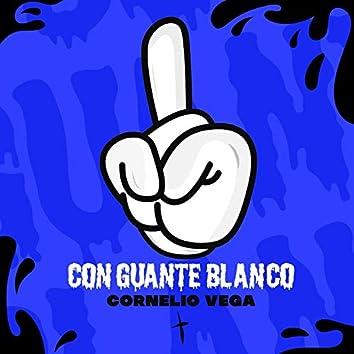 Con Guante Blanco