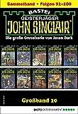 John Sinclair Großband 10 - Horror-Serie: Folgen 91-100 in einem Sammelband