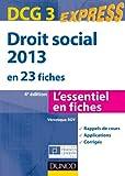 Droit social 2013 - DCG 3 - 4e éd. - en 23 fiches
