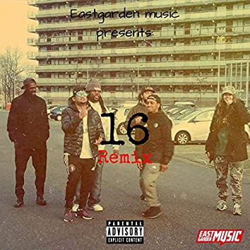 16 (with Blaxno, PSL, Gilly MC, Monta & Nadeche) (Remix)