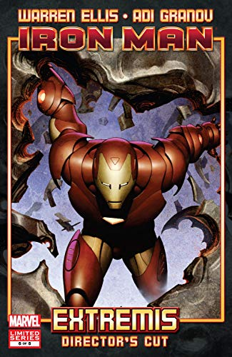 Iron Man: Extremis - Director's Cut (2010) #6 (of 6) (English Edition)