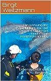 Die Wirkung der Delfintherapie auf die Psyche bei Kindern mit Krebserkrankung: Lebensqualität und Resilienz (German Edition)
