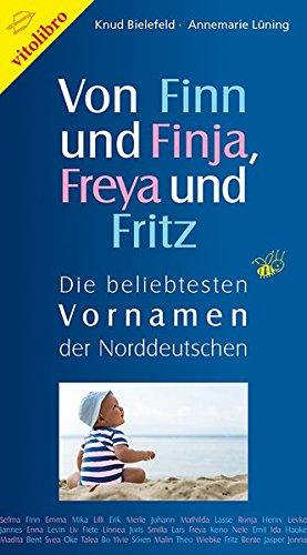 Von Finn und Finja, Freya und Fritz: Die beliebtesten Vornamen der Norddeutschen
