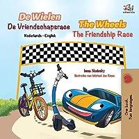 The Wheels The Friendship Race (Dutch English Bilingual Book for Kids) (Dutch English Bilingual Collection)