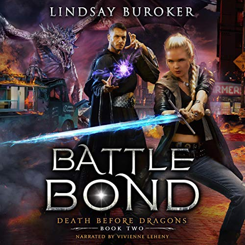 Battle Bond: An Urban Fantasy Dragon Series Audiobook By Lindsay Buroker cover art