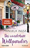 Das wunderbare Wollparadies: Roman (Valerie Lane, Band 4) - Manuela Inusa