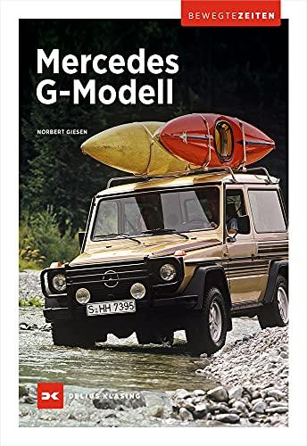 Mercedes G-Modell: Bewegte Zeiten