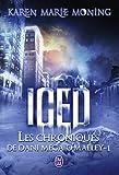 Iced (Les chroniques de Dani Mega O'Malley (1)) (French Edition)