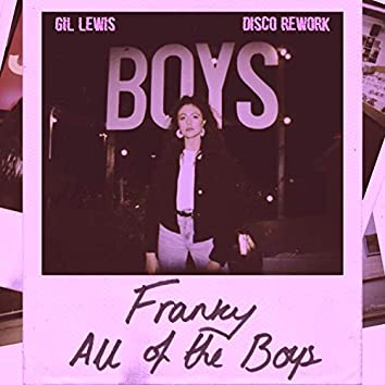 All Of The Boys (Gil Lewis Disco Rework)