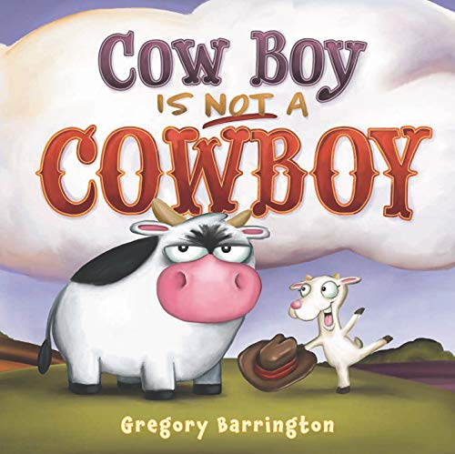 Cow Boy Is NOT a Cowboy