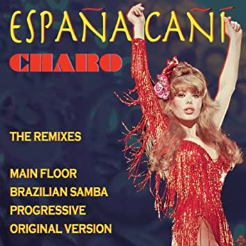 Espana Cani: The Remixes