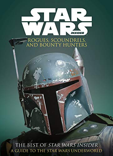 STAR WARS ROGUES SCOUNDRELS AND BOUNTY HUNTERS