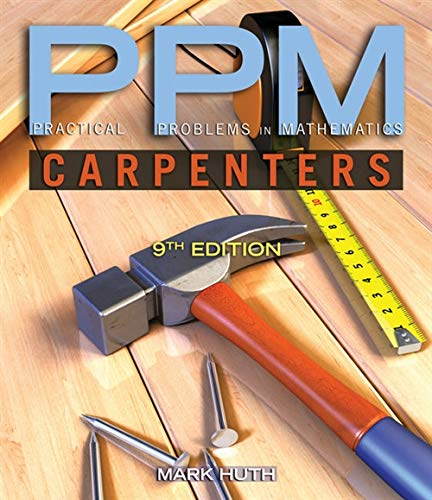 Practical Problems in Mathematics for Carpenters (Practical Problems In Mathematics Series)