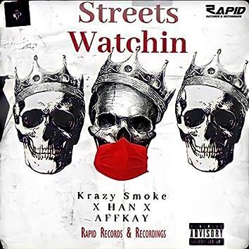 Streets Watchin