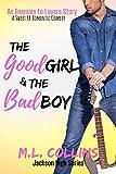 The Good Girl & the Bad Boy: A Sweet YA Romance (Jackson High Book 2)