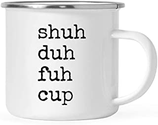 Andaz Press 11oz. Funny Rude Stainless Steel Camping Coffee Mug Gift, Typewriter Style, Shuh Duh Fuh Cup, 1-Pack, Birthday Christmas Metal Enamel Campfire Camp Fire Cup