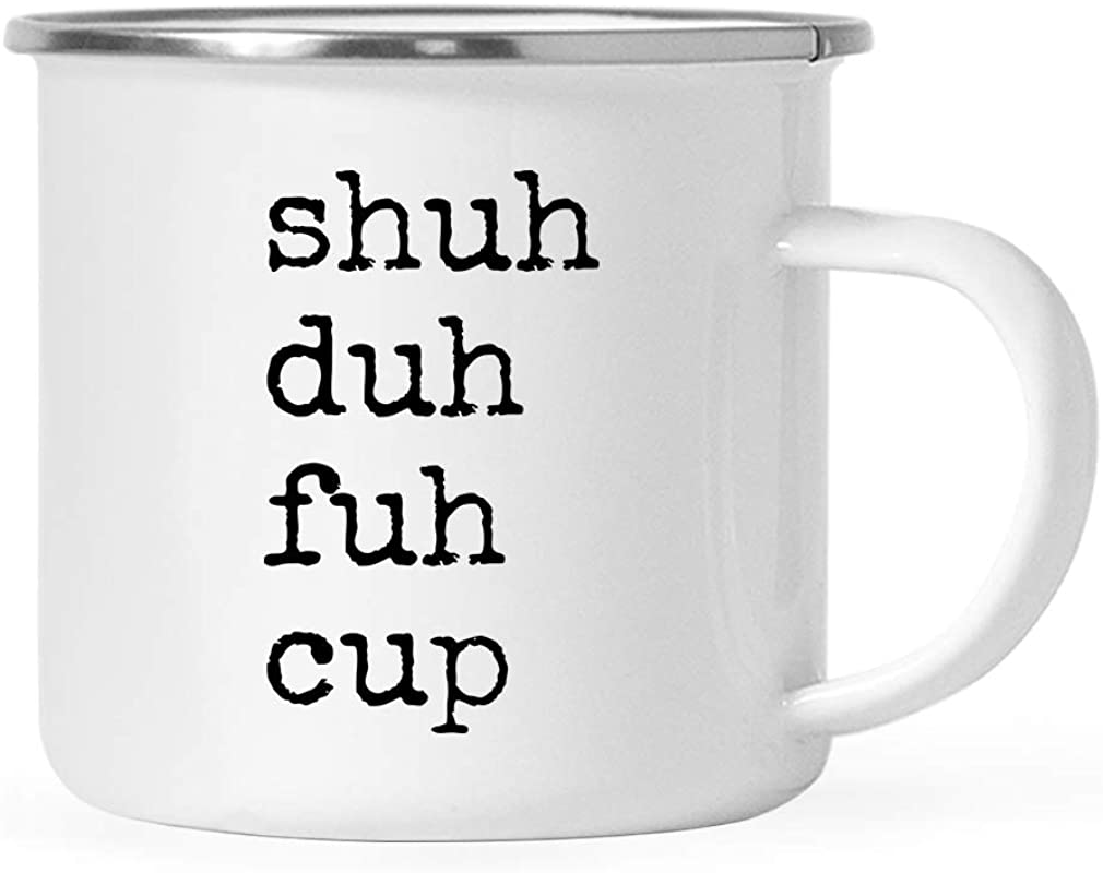 Andaz Press 11oz Funny Rude Stainless Steel Camping Coffee Mug Gift Typewriter Style Shuh Duh Fuh Cup 1 Pack Birthday Christmas Metal Enamel Campfire Camp Fire Cup