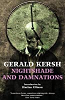 Nightshade and Damnations by Gerald Kersh(2013-04-09)