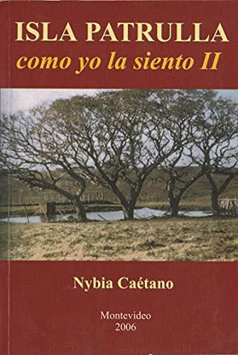 ISLA PATRULLA II: Los primeros propietarios de las tierras (Spanish Edition)
